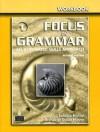 Focus on Grammar 1: An Integrated Skills Approach (Bk. 1) - Samuela Eckstut