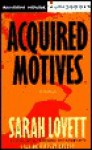 Acquired Motives: A Dr. Sylvia Strange Novel - Sarah Lovett