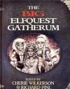 ElfQuest The Big ElfQuest Gatherum (ElfQuest) - Cherie Wilkerson, Wendy Pini