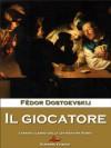 Il giocatore - Fyodor Dostoyevsky