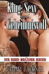 Klug, Sexy und Geheimnisvoll (Die Reed Brüder Reihe 2) - Tammy Falkner