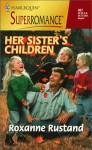 Her Sister's Children: A Little Secret - Roxanne Rustand