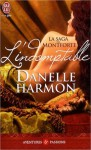 L'indomptable (La saga des Montforte, #1) - Danelle Harmon, Alice Bergerac