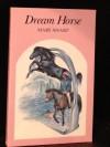 Dream Horse - Mary Sharp