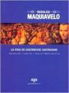 La Vida de Castruccio Castracani - Alberto Anunziato, Niccolò Machiavelli