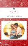 Mills & Boon : Her Wealthy Husband - Margaret Mayo