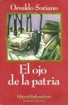 El ojo de la patria - Osvaldo Soriano
