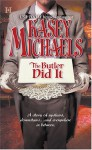 The Butler Did It - Kasey Michaels