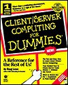 Client Server Computing for Dummies - Doug Lowe