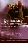 Democracy and Counterterrorism: Lessons from the Past - Robert J. Art, Louise Richardson