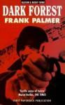 Dark Forest - Frank Palmer
