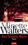 Des Teufels Werk - Mechthild Sandberg-Ciletti, Minette Walters