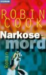 Narkosemord - Robin Cook