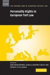 Personality Rights in European Tort Law - Gert Bruggemeier, Aurelia Colombi Ciacchi, Patrick O'Callaghan