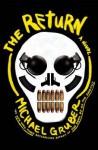 The Return: A Novel - Michael Gruber