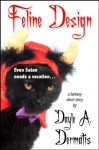 Feline Design - Dayle A. Dermatis