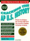 Cracking the AP U.S. History Exam, 1997-98 Edition - Tom Meltzer