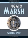 When in Rome (MP3 Book) - Ngaio Marsh, James Saxon