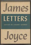 Letters of James Joyce - Stuart Gilbert