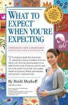 What to Expect When You're Expecting - Sharon Mazel, Heidi Murkoff