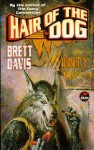 Hair of the Dog - Brett Davis