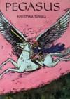 Pegasus - Krystyna Turska