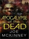 Apocalypse of the Dead - Joe McKinney, Todd McLaren