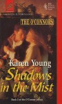 Shadows in the Mist - Karen Young