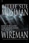 Wireman: A Novel of Suspense - Billie Sue Mosiman