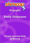 Emily Dickinson: Shmoop Biography - Shmoop