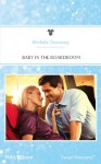 Mills & Boon : Baby In The Boardroom (Babies & Bachelors USA) - Michele Dunaway