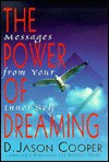 The Power of Dreaming - D. Jason Cooper