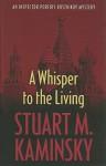 A Whisper to the Living - Stuart M. Kaminsky