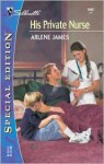His Private Nurse - Arlene James
