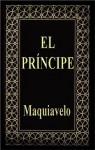 El Príncipe (The Prince) - Nicolo Machiavelli