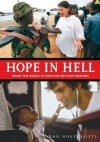 Hope in Hell: Inside the World of Doctors Without Borders - Dan Bortolotti