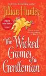 The Wicked Games of a Gentleman: A Novel - Jillian Hunter
