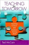 Teaching for Tomorrow: Teaching Content and Problem-Solving Skills - Ted McCain