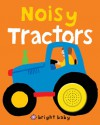 Bright Baby Noisy Tractors - Roger Priddy