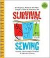 Survival Sewing - Valerie Van Arsdale Shrader, Nathalie Mornu