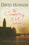 The Cemetery Of Secrets - David Hewson