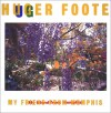 Huger Foote: My Friend from Memphis - William Eggleston, Susan Minot, Huger Foote