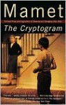 The Cryptogram - David Mamet