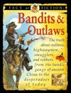 Bandits & Outlaws (Fact or Fiction) - Stewart Ross