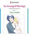 An Arranged Marriage (Harlequin Romance Manga) - Toyo Isshiki, Susan Fox