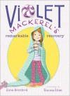 Violet Mackerel's Remarkable Recovery - Anna Branford, Elanna Allen