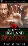 To Love a Highland Dragon (Dragon Lore) - Ann Gimpel
