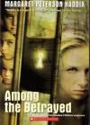 Among the Betrayed (Shadow Children #3) - Margaret Peterson Haddix