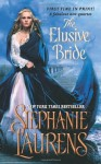 The Elusive Bride (The Black Cobra Quartet) - Stephanie Laurens