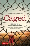 Caged: Memoirs of a Cage-Fighting Poet - Cameron Conaway